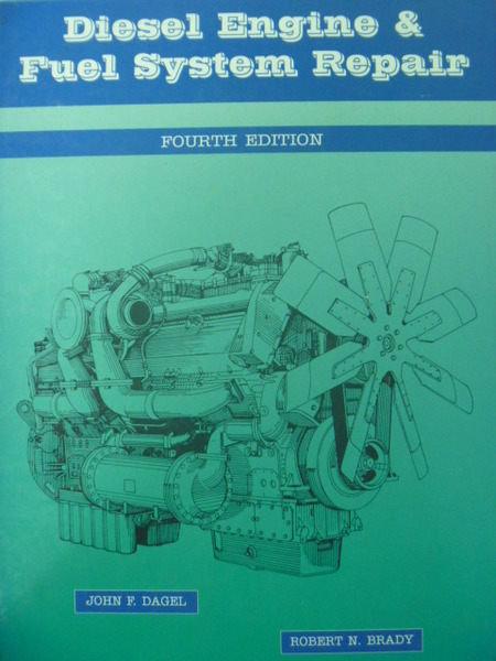 【書寶二手書T5/大學理工醫_ZBX】Diesel Engine and Fuel System Repair_4/e