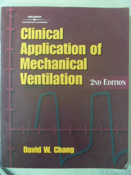 【書寶二手書T8/大學理工醫_ZBZ】Clinical Application of Mechanical..._2/e