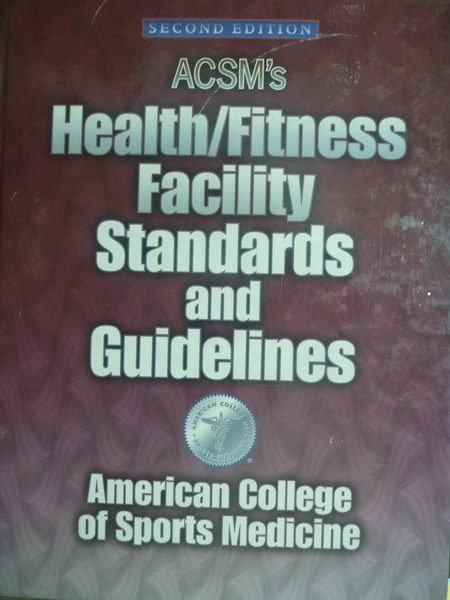 【書寶二手書T8/大學理工醫_PHM】ACSMs Health/Fitness Facility…
