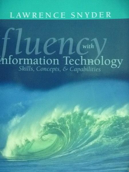 【書寶二手書T4/大學理工醫_PJO】Fluency..Information Technology_Snyder