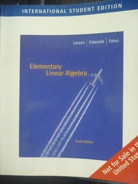 【書寶二手書T8/大學理工醫_ZGM】Elementary Linear6/e