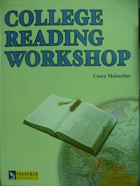 【書寶二手書T2/語言學習_QOJ】College Reading Workshop_Casey