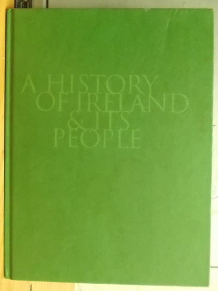 【書寶二手書T3/歷史_QJM】A History of Ireland & Its People