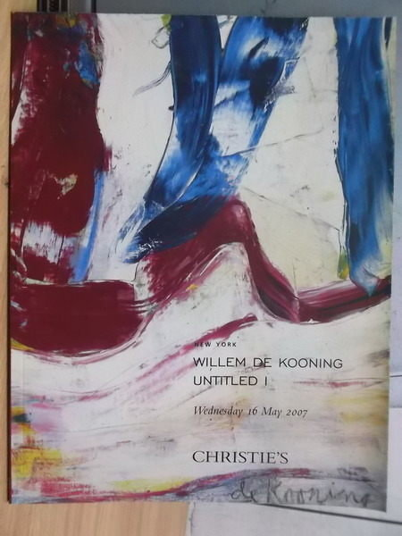 【書寶二手書T4/收藏_PPX】Christies_2007/05/16_Kooning Untitled 1