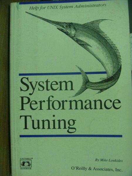 【書寶二手書T5/大學資訊_QCJ】System performance tuning_Mike Loukides