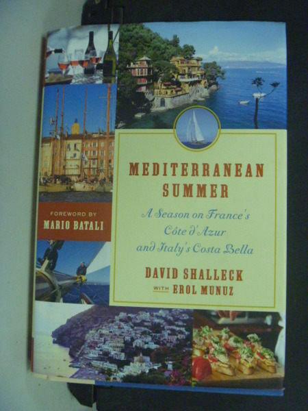 【書寶二手書T7/地理_IRG】Mediterranean Summer_Shalleck