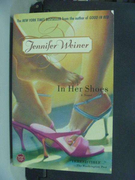 【書寶二手書T3/原文小說_IRQ】In Her Shoes: A Novel_Weiner