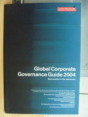【書寶二手書T9/財經企管_ZDH】Global Corporate Governance Guide 2004