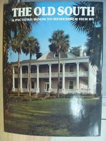 【書寶二手書T3/攝影_WGL】The Old South_1979年