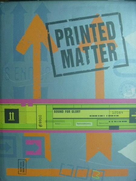 【書寶二手書T7/設計_QMY】Printed Matter_Roger Walton