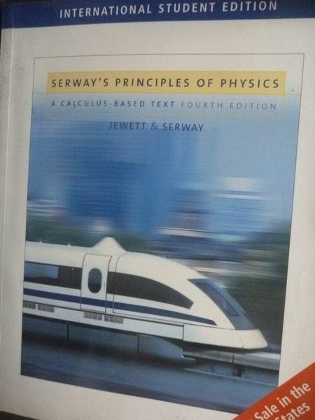 【書寶二手書T7/大學理工醫_QJR】Principles of Physics