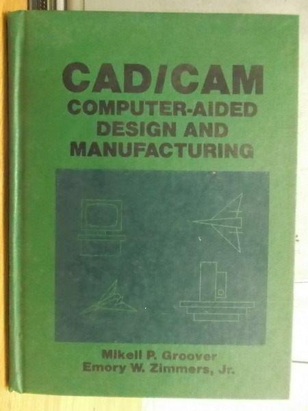 【書寶二手書T5/大學理工醫_YGC】CAD/CAM_Mikell_1984年