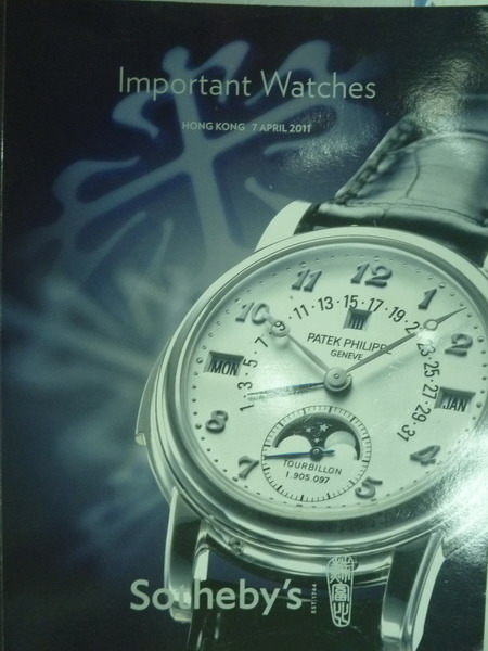 【書寶二手書T2/收藏_WDD】Sothebys_2011/4/7_Important Watches