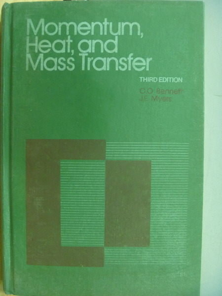 【書寶二手書T7/大學理工醫_YHV】Momentum,Heart and Mass Transfer_3/e