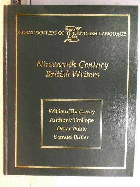 【書寶二手書T7/藝術_YGJ】Nineteenth Century British Writers