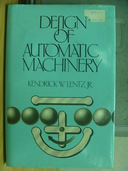 【書寶二手書T7/大學理工醫_XEW】Design of Automatic Machinery