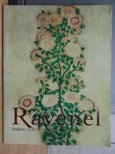 【書寶二手書T4/收藏_XFE】Ravenel Spring Auction 2010/5/31 HK