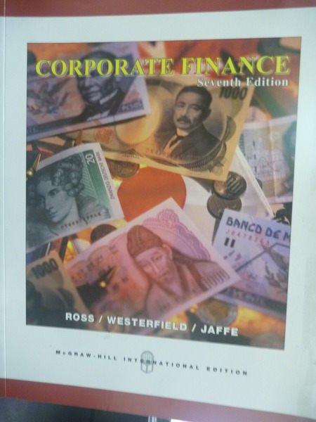 【書寶二手書T4/大學商學_ZAP】Corporate Finance7/e_Ross