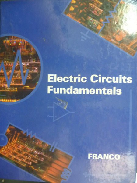 【書寶二手書T2/大學理工醫_ZBS】Electric Circuits Fundamentals