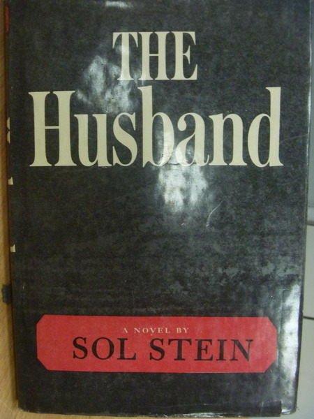 【書寶二手書T5/原文小說_MFD】The Husband_Sol Stein_1968年