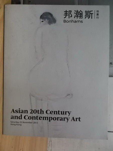 【書寶二手書T4/收藏_XFL】邦瀚斯_2013_Asian 20th Century…Art