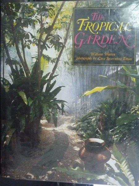 【書寶二手書T2/園藝_YHL】The tropical garden