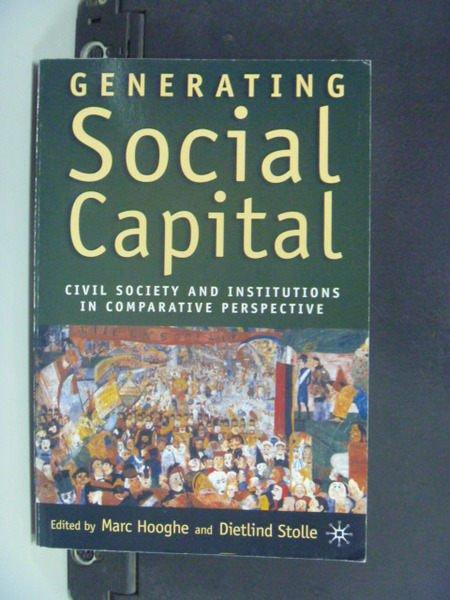 【書寶二手書T9/社會_OAI】Generating Social Capital: Civil..._Hooghe