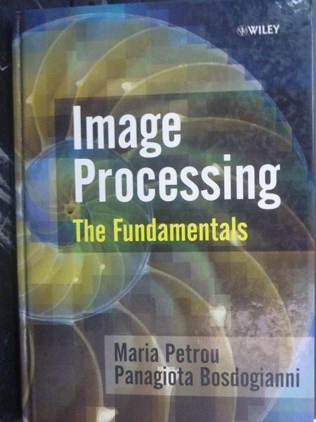 【書寶二手書T4/大學商學_ZDX】Image Processing
