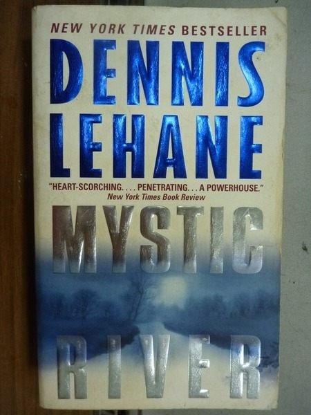 【書寶二手書T5/原文小說_IRI】Mystic River_Lehane