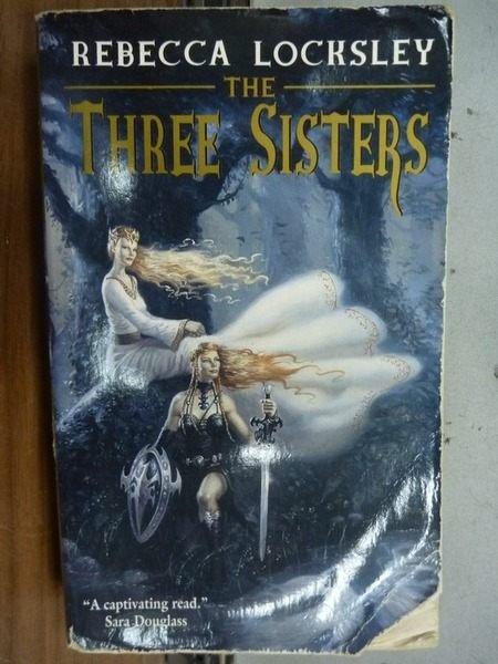 【書寶二手書T8/原文小說_IRE】The three sisters_Rebecca locksley