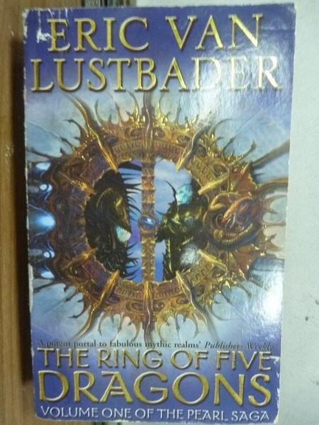 【書寶二手書T8/原文小說_ODT】The Ring of Five Dargons_Lustbader