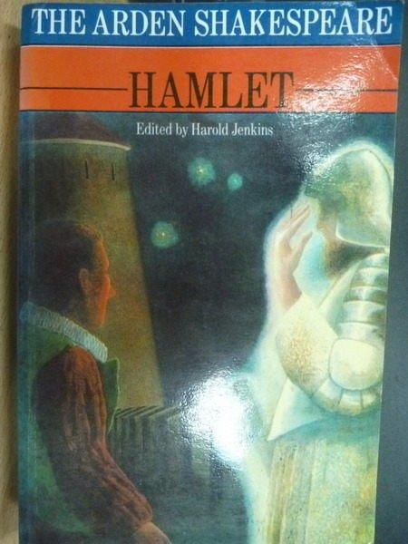 【書寶二手書T9/原文小說_OHX】THE ARDEN SHAKESPEARE_HAMLET