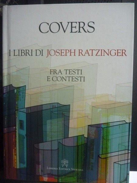 【書寶二手書T4/傳記_ZDS】Covers. I libri di Joseph Ratzinger.._AA W
