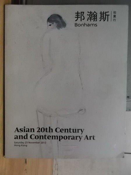 【書寶二手書T9/收藏_XGT】邦瀚斯拍賣_2013年_Asian 20th century..
