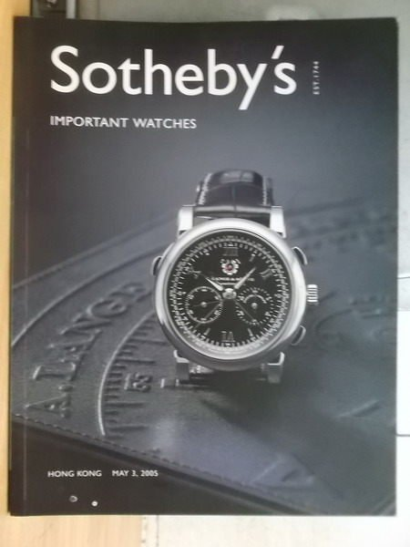 【書寶二手書T6/收藏_XGS】Sothebys_2005_important watches