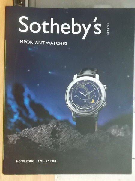 【書寶二手書T8/收藏_XGS】Sothebys_2004_important watches