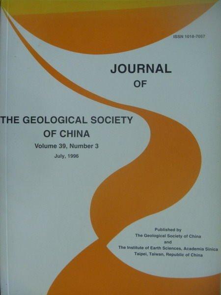 【書寶二手書T2/大學理工醫_XDL】The Geological...China_Vol.39_3期