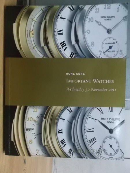 【書寶二手書T5/收藏_XBF】Important Watches_2011/11