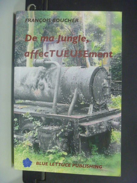 【書寶二手書T4/原文小說_NQF】De ma jungle, affecTUESEment