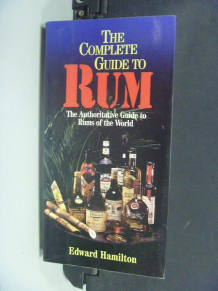 【書寶二手書T3/嗜好_NRQ】The Complete Guide to Rum_Hamilton