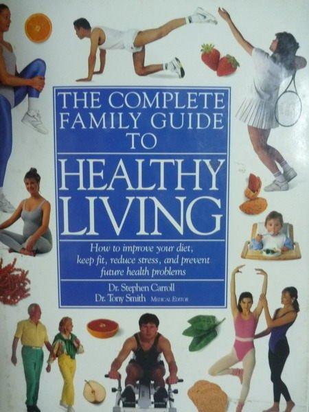 【書寶二手書T4/保健_QDD】The complete family guide to healthy living
