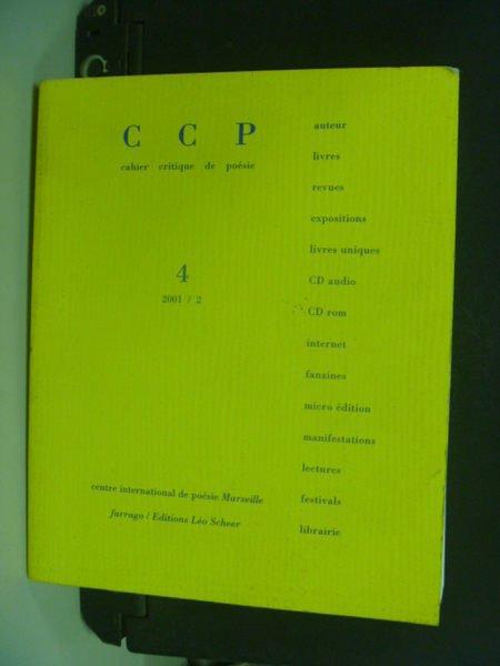 【書寶二手書T8/原文書_NSA】CCP 4_2001/2_Dossier Roger Lewinter
