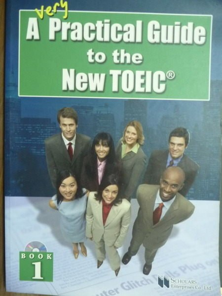 【書寶二手書T4/語言學習_QMZ】A Very Practical Guide to the New TOEIC