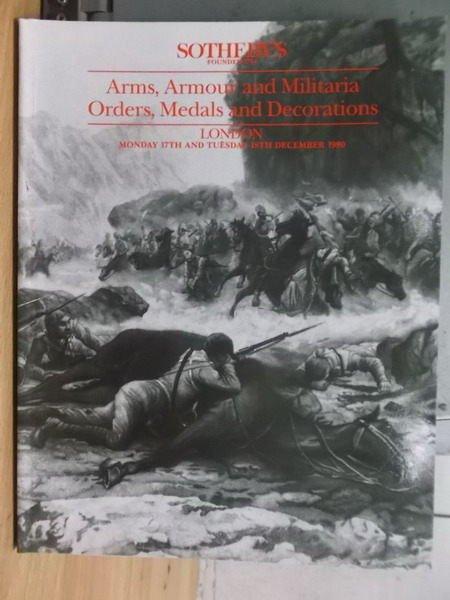 【書寶二手書T2/收藏_ZIJ】Sothebys_Arms Armour and..._1990/12/17.18