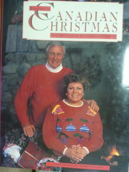 【書寶二手書T3/原文書_PJA】Keeping a Canadian Christmas_Don Harron
