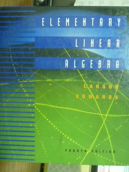 【書寶二手書T6/大學理工醫_PJI】Elementary Linear Algebra_Larson_4/e