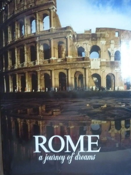 【書寶二手書T5/旅遊_PMW】Rome: a journey of dreams