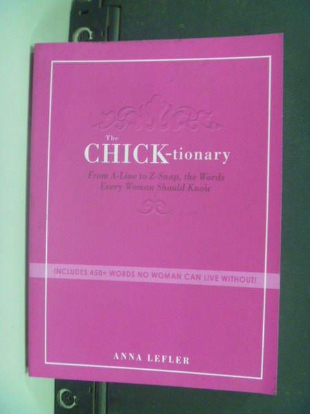 【書寶二手書T4/兩性關係_KCV】The Chicktionary_Lefler, Anna