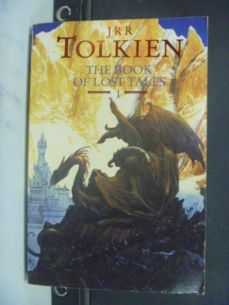 【書寶二手書T9/原文小說_NMA】The Book of Lost Tales_John