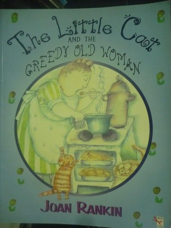 【書寶二手書T2/繪本_YHS】The Little Cat and the Greedy Old Woman